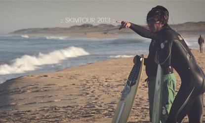 Vidéo Skim Tour 2013